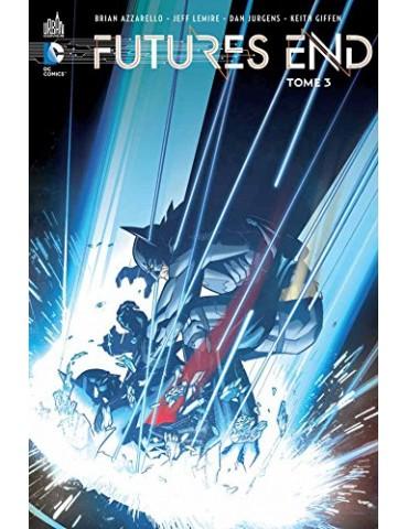 DC Renaissance - Futures End - Tome 3
