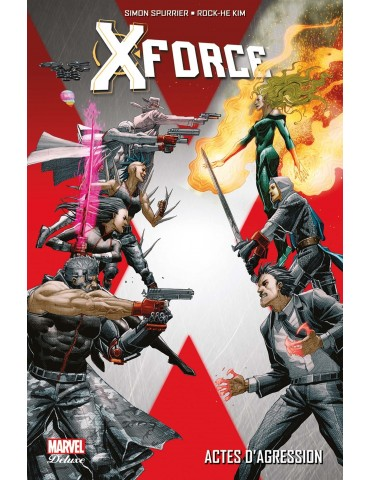 Marvel Deluxe - X-Force - Actes d'agression