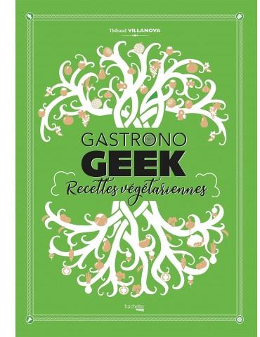 Gastronogeek - recettes végétariennes