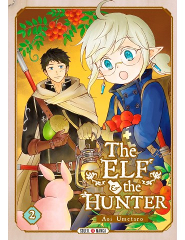 The Elf The Hunter - Tome 02