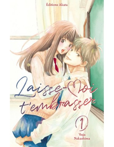 Laisse Moi T Embrasser - Tome 01